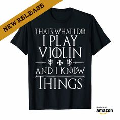 Funny Playing Violin T Shirts Gifts. Love to Play Violins, Hobbies and Interest, Violins 2018