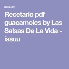 Recetario pdf guacamoles by Las Salsas De La Vida - issuu