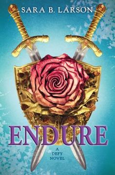 Endure : a Defy novel - Alexa and King Damian are engaged to be married, but the kingdom of Antion is besieged, their friend Rylan is a prisoner of the enemy, and Alexa has not told Damian that she is at the mercy of the evil Rafe, bound to obey one command of his choosing--but now Alexa must travel deep into enemy territory and confront an army of black sorcerers to rescue Rylan.