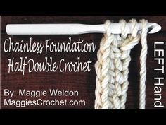 Chainless Foundation Half Double Crochet Left V0018