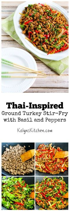 This easy Thai-Inspired Ground Turkey Stir-Fry with Basil and Peppers is a great way to use your garden basil if you're lucky enough to have some!  (Low-Carb, Gluten-Free) [from KalynsKitchen.com]