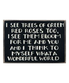 Look at this 'I See Trees of Green' Box Sign on #zulily today!