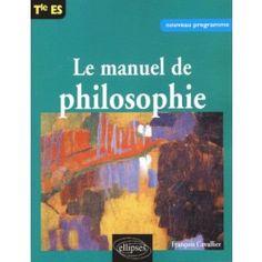 Le manuel de philosophie Terminale ES