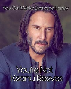 Keanu Reeves Life, Happy, Fictional Characters, Ser Feliz, Fantasy Characters, Being Happy