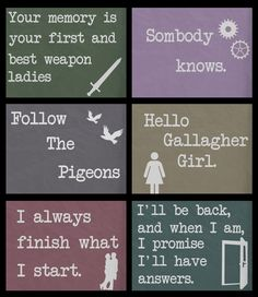 """Gallagher Girl Quotes Just had to repost this and add one last quote, """"What is a Gallagher Girl?"""""""