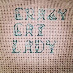 Subversive Cross Stitch Crazy Cat Lady in Cat Font by - Third Daughter, Restless Daughter Cross Stitching, Cross Stitch Embroidery, Embroidery Patterns, Cross Stitch Font, Naughty Cross Stitch, Hand Embroidery, Cross Stitch Designs, Cross Stitch Patterns, Plastic Canvas Patterns