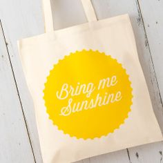 'Bring Me Sunshine' Cotton Tote Bag - bags, purses & wallets Personalised Canvas, Personalized Gifts, Leather Fabric, Leather Bag, Cotton Tote Bags, Reusable Tote Bags, Bakery Bags, Shopper Bag, My Sunshine