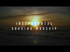Instrumental Worship Soaking in His Presence // God of Miracles In His Presence, The Kingdom Of God, Jesus Christ, Worship, Instruments, Music, Apple, Artist, Youtube