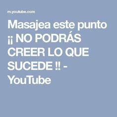 Masajea este punto ¡¡ NO PODRÁS CREER LO QUE SUCEDE !! - YouTube