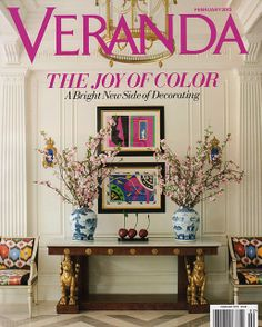 Veranda Feb 2012 Cover via Chinoiserie Chic