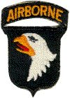 101st Airborne, Screaming Eagles...my Uncle Bob was a paratrooper and jumped at night on D-Day, 1944