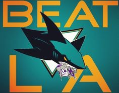 Let's Go Sharks!! Beat L.A.!! I love this rivalry :)