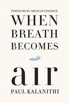 When Breath Becomes Air By Paul Kalanithi You can read an excerpt from the memoir of the late Paul Kalanithi, a neurosurgeon who started the book after receiving a cancer diagnosis, here. You can also check out the beautiful essay his widow wrote about her grieving process. #refinery29 http://www.refinery29.com/2015/12/99176/best-selling-books#slide-12