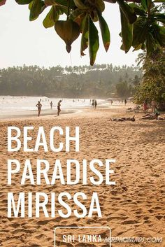 Mirissa in Sri Lanka is a real beach paradise! We loved the relaxed surfers vibe at this place.