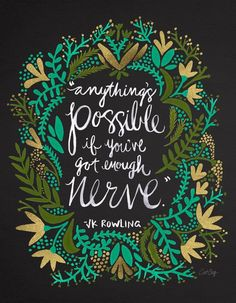 Anything is possible if you've got enough nerve inspirational quote word art print motivational poster black white motivationmonday minimalist shabby chic fashion inspo typographic wall decor