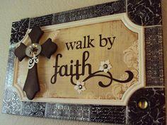 Walk By Faith Wall Art, Shabby Chic Craft