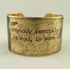 Doctor Who quote Brass Cuff anybody remotely interesting is mad in some way