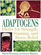 Adaptogens: Herbs for Strength, Stamina, and Stress Relief | Scribd