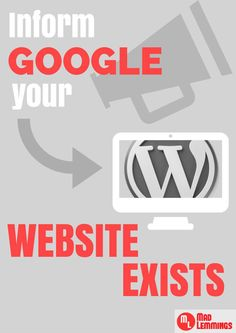 When you first create a new wordpress website you need to inform Google that it exists and what content is on there. Learn the simple steps you need to do.