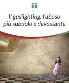 Gaslighting, My Way, Self Help, Counseling, Fitness Inspiration, Stress, Mindfulness, Mahatma Gandhi, Smiley