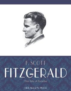 This Side of Paradise by F. Scott Fitzgerald Hardback 1920 edition