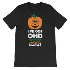 OHD Funny Obsessive Halloween Disorder Unisex #clothing #shirt @EtsyMktgTool http://etsy.me/2ieUI3x