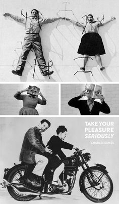 Take Your Pleasure Seriously - Charles Eames