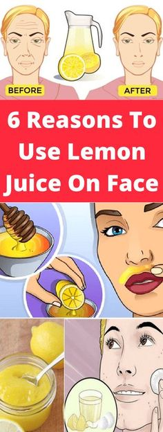 6 REASONS TO USE LEMON JUICE ON FACE!