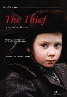 BEST FOREIGN LANGUAGE FILM NOMINEE: The Thief (from Russia)