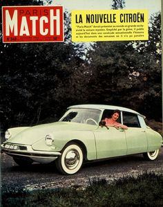Citroen DS - Dad's was a pale blue or pale gray, not sure which. Citroen Ds, Manx, French Classic, Classic Cars, Automobile, Paris Match, Best Ads, Cabriolet, Car Advertising