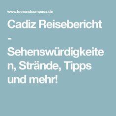 Cadiz Reisebericht - Sehenswürdigkeiten, Strände, Tipps und mehr!