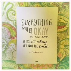 Everything will be ok - http://www.aquoteaday.nl/gespot/everything-will-be-ok/