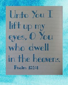 Home Sweet Life: Psalm 123:1