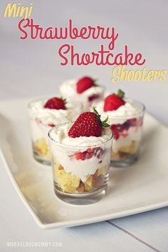 Mini Strawberry Shortcake Shooters « Recipes « Marvelous Mommy – Comments Page 2 Smores Dessert, Dessert Party, Dessert Shots, Mini Dessert Shooters, Cake Shooters, Mini Dessert Cups, Dessert Parfait, Mini Desserts, Shot Glass Desserts