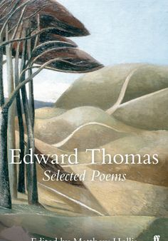 'Selected Poems of Edward Thomas' by Matthew Hollis [click on cover for sample]
