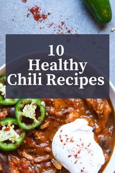 10 Healthy Chili Recipes, paleo, gluten-free, vegetarian and vegan recipes! All full of wholesome ingredients and tons of veggies!