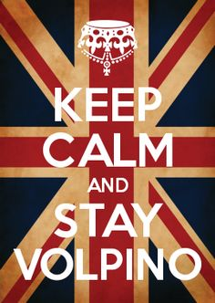 KEEP CALM AND STAY VOLPINO