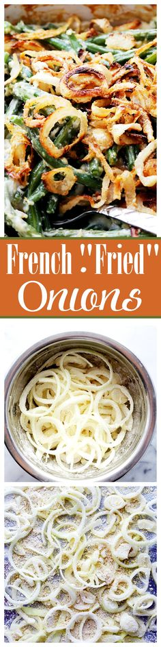 """Homemade French """"Fried"""" Onions Topping is a delicious homemade AND baked alternative to those store-bought french fried onions. So good and easy to make! French Fried Onions, French Fries, Fried Onion Burger Recipe, Side Dish Recipes, Dinner Recipes, Side Dishes, Onion Recipes, Cat Recipes, Recipes"""