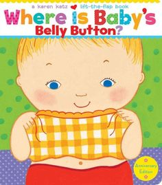 Babies play peekaboo, looking for their belly buttons, feet, and other body parts in this interactive book.