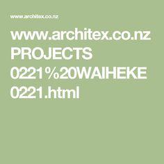 www.architex.co.nz PROJECTS 0221%20WAIHEKE 0221.html