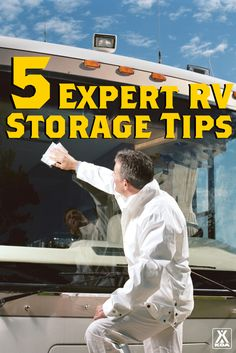 RV expert Mark Polk offers his top advice for storing your rig.