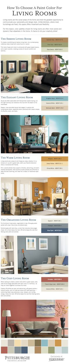 How To Choose A Paint Color For A Living Room Tips: Living rooms are the social areas of the home and hold the greatest opportunity to communicate your personality and design style.  For this reason, color palettes chosen for living rooms are often more varied and dynamic than elsewhere in the home. Use this room as a chance to let your creativity shine!