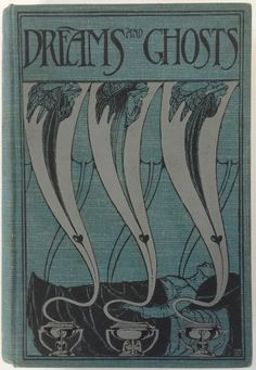 The Book of Dreams and Ghosts by Andrew Lang, London; Longmans, Green, and Co. 1897 - Beautiful Antique Books