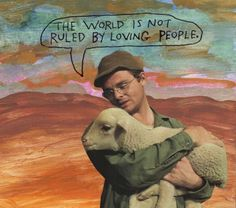 The world is not ruled by loving people - Michael Lipsey Art Quotes, Life Quotes, Pretty Words, Love People, Memes, Wise Words, Quotations, Poetry, Mood
