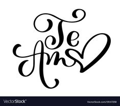 Te amo love you spanish text calligraphy Vector Image Love Store, Calligraphy Quotes, Caligraphy, Love Days, Lettering Tutorial, Romantic Love Quotes, Love You, My Love, Printed Shirts