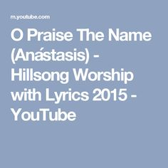 Image result for o praise the name hillsong