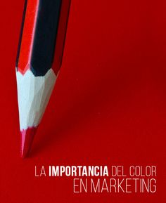 Importancia del color en el marketing   #Marketing #Publicidad #Color