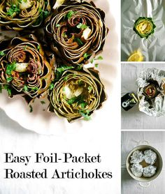 Easy Foil-Packet Roasted Artichokes- yum! I can't wait to try this!