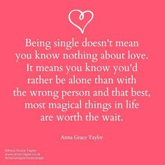 Being single...