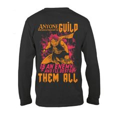 Fairy Tail - Anyone who lays a finger on the guild -Unisex Long Sleeve - SSID2016